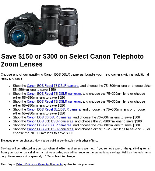 Save  150 or  300 on a Canon Lens with Canon DSLR Camera